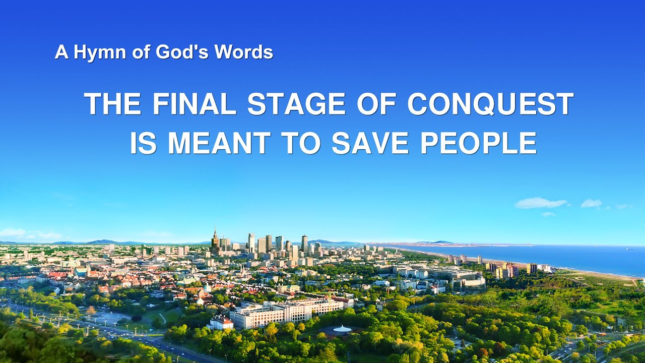"""""""The Final Stage of Conquest Is Meant to Save People""""   English Gospel Song With Lyrics"""