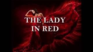 THE LADY IN RED- (Lyrics)