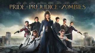 Soundtrack Pride and Prejudice and Zombies - Trailer Music Pride and Prejudice and Zombies