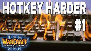 Warcraft 3 - HoTKeY HaRDeR #1 (Mixed #8)