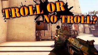 CS GO MM - Troll Or No Troll?