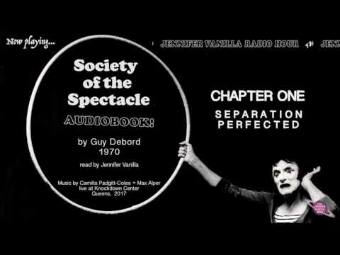 """""""Society of the Spectacle audiobook"""" ∞ The Jennifer Vanilla Hour ∞ Ep. 2"""