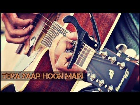 Tera Yaar Hoon Main | Sonu Ke Titu Ki Sweety | Arijit Singh | Song 2018 | Cover | Sanket Agarwal