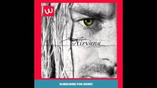 Nirvana - Exclusive Unreleased Song! (2015)