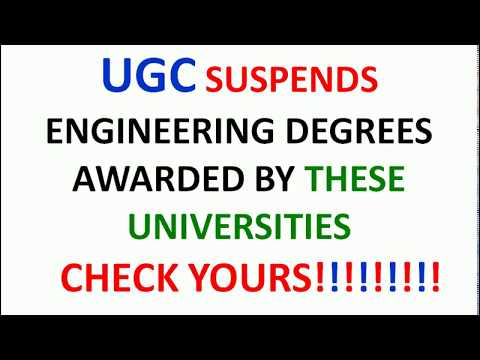UGC has cancelled the Engineering degrees awarded by these Universities | Check your Degrees |