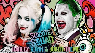 Harley Quinn & Joker Theme Suite Suicide Squad: Steven Price