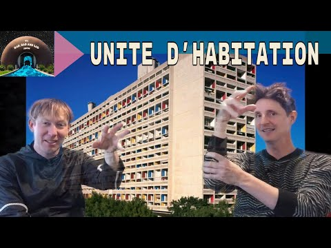 Rad, Bad & Sad: Unite D'Habitation by Le Corbusier
