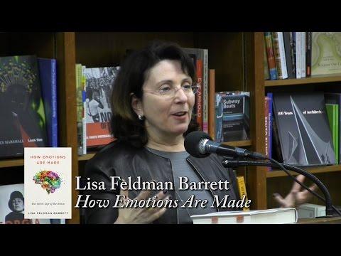 "Lisa Feldman Barrett, ""How Emotions Are Made"""
