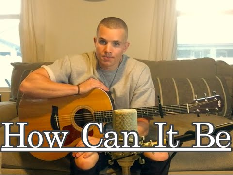 Lauren Daigle- How Can It Be (Will White Cover)