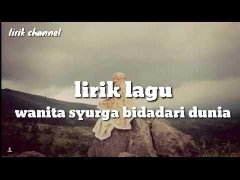 Lirik Lagu Oki Setiana Dewi - Wanita Syurga Bidadari Dunia