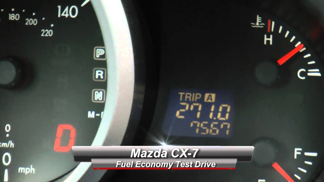 Mazda CX 7 Fuel Economy Test Drive