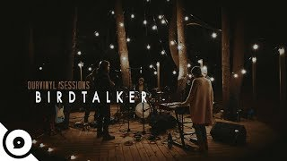 Birdtalker - Heavy | OurVinyl Sessions