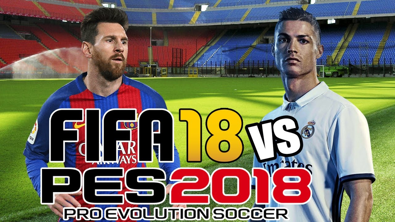 Fifa 18 Vs Pes 2018 E3 Trailer Gameplay Youtube