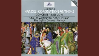 Handel: The King shall rejoice (Coronation Anthem No.3, HWV 260)