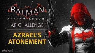 Batman: Arkham Knight – AR Challenges – Combat – Azrael