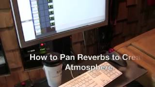 How to Pan Reverbs to Create Atmosphere in Your Mixes