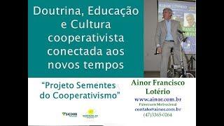 Sustentabilidade e Cooperativismo Ainor Sicoob