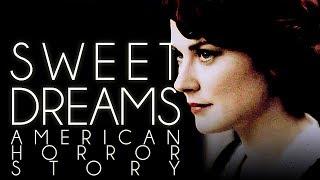 sweet dreams | american horror story
