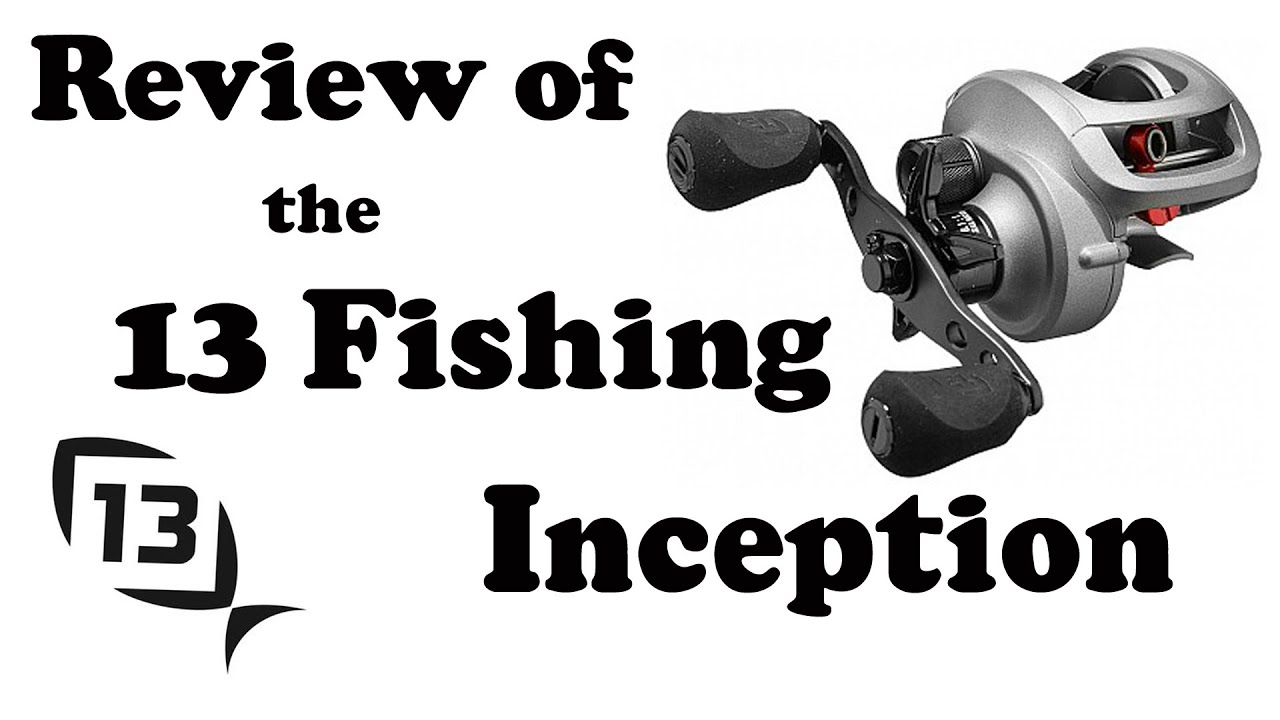 review of the 13 fishing inception baitcasting reel youtube