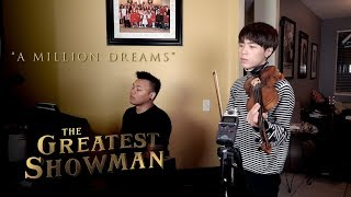 The Greatest Showman - A Million Dreams ft. Jun Curry Ahn | AJ Rafael (Violin/Piano Cover)