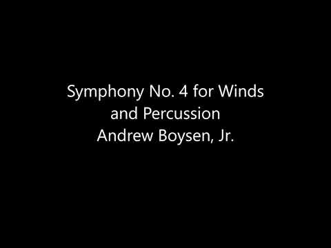 Symphony No 4 by Andrew Boysen, Jr.