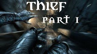 Thief Gameplay Walkthrough Part 1 - 1080p HD (PC Gameplay Xbox Controller)