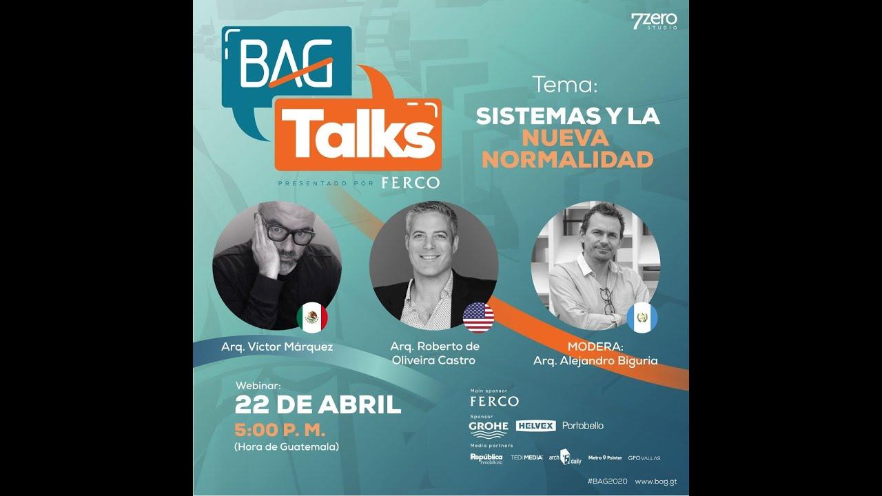 #BAGtalks - Episodio#6 - Victor Marquez & Roberto de Oliveira Castro