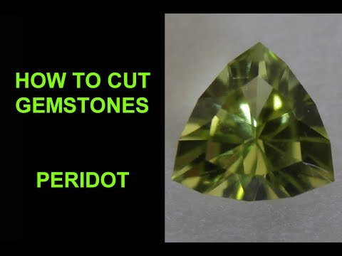 How To Cut Gemstones - Peridot