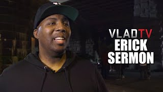 Erick Sermon on How NYC Emcees Are Holding It Down for Hip-Hop