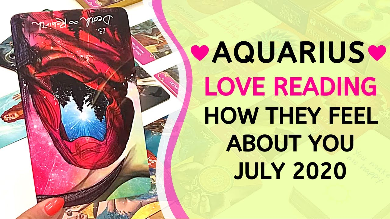 """AQUARIUS ❤️ """"It's not over between us."""" ~ How They Feel About You Love Reading July 2020"""