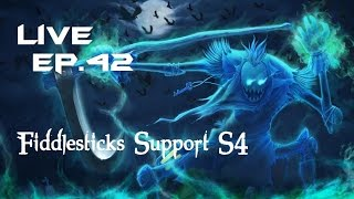 S4 LoL | LIVE Fiddlesticks Support viable? + Opinión - Ep.42