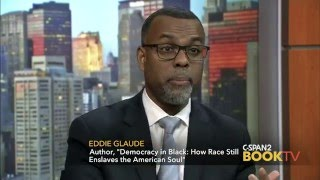 After Words with Eddie Glaude, Democracy in Black: How Race Still Enslaves the American Soul