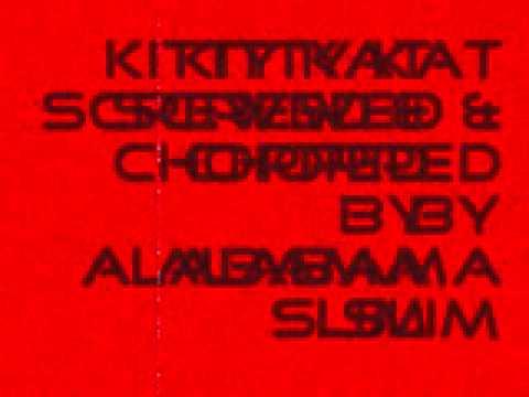 Kitty Kat Screwed & Chopped By Alabama Slim