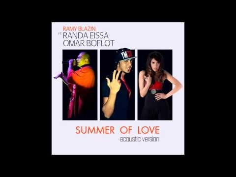 Ramy Blazin Ft. Randa Eissa & Omar Boflot - Summer Of Love (Acoustic Version)
