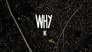 Why - NF (Lyrics)