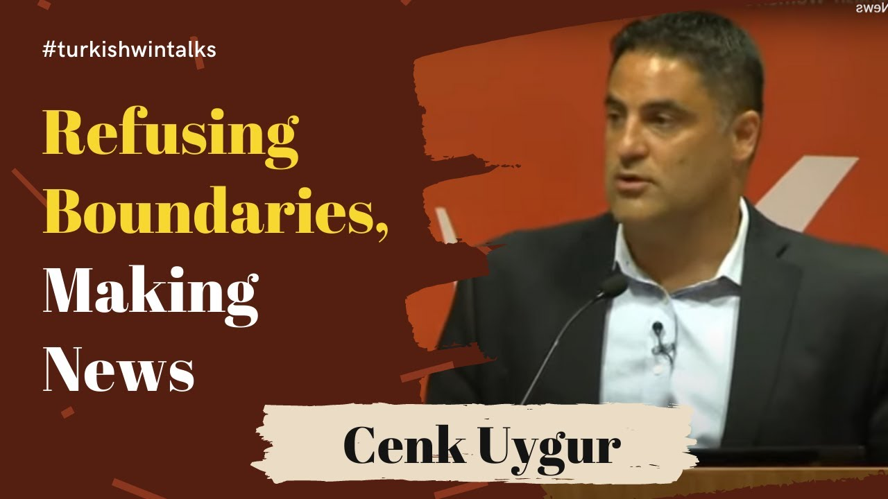 Cenk Uygur | Refusing Boundaries, Making News