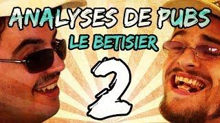 BÊTISIER DES ANALYSES DE PUBS (Saison 2) thumbnail