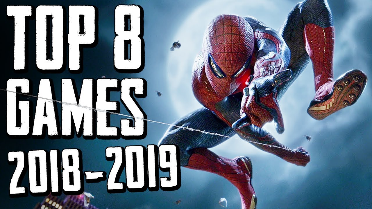 Top 8 Mind Blowing Games Of 2018 2019 Most Anticipated
