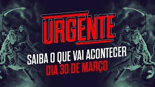Download Mp3 URGENTE SAIBA O QUE VAI ACONTECER DIA 30 DE MARÇO