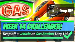 Vehicle & Gas Station LOCATIONS for Drop Off a vehicle at the gas station in Lazy Lake - Fortnite