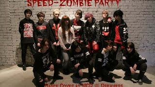 SPEED (스피드) - Zombie Party(좀비파티) Dance Cover by MCD ♔ Dreamers
