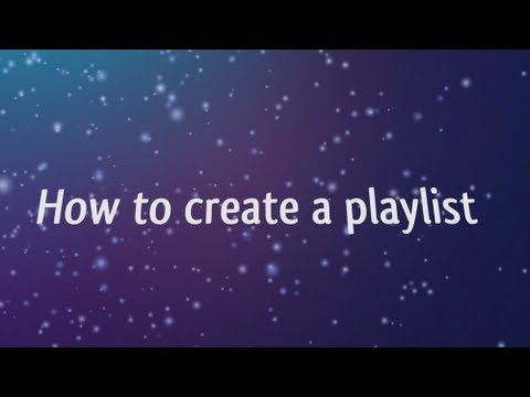 how to create a playl ist