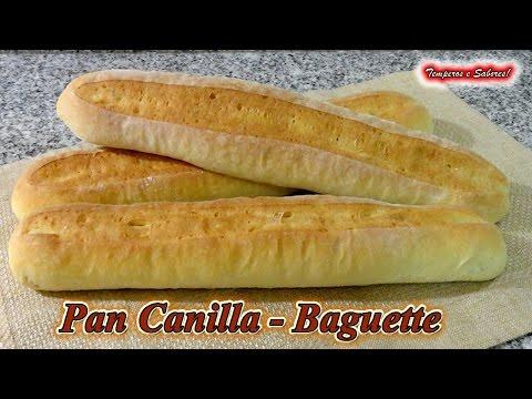 PAN CANILLA - BAGUETTE , receta muy fácil