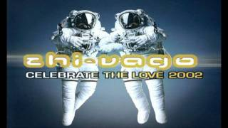 Zhi vago - Celebrate The Love 2002 club mix