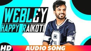 Webley | Full Audio | Happy Raikoti | Latest Punjabi Song2018| Speed Records