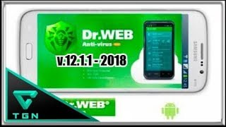The best antivirus for android 2018 [Dr.Web Security Space Life 12.1.1 + License Until 2020].
