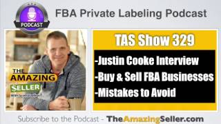How Can I Buy & SELL My FBA Businesses & are the Mistakes to Avoid – TAS 329: The Amazing Seller