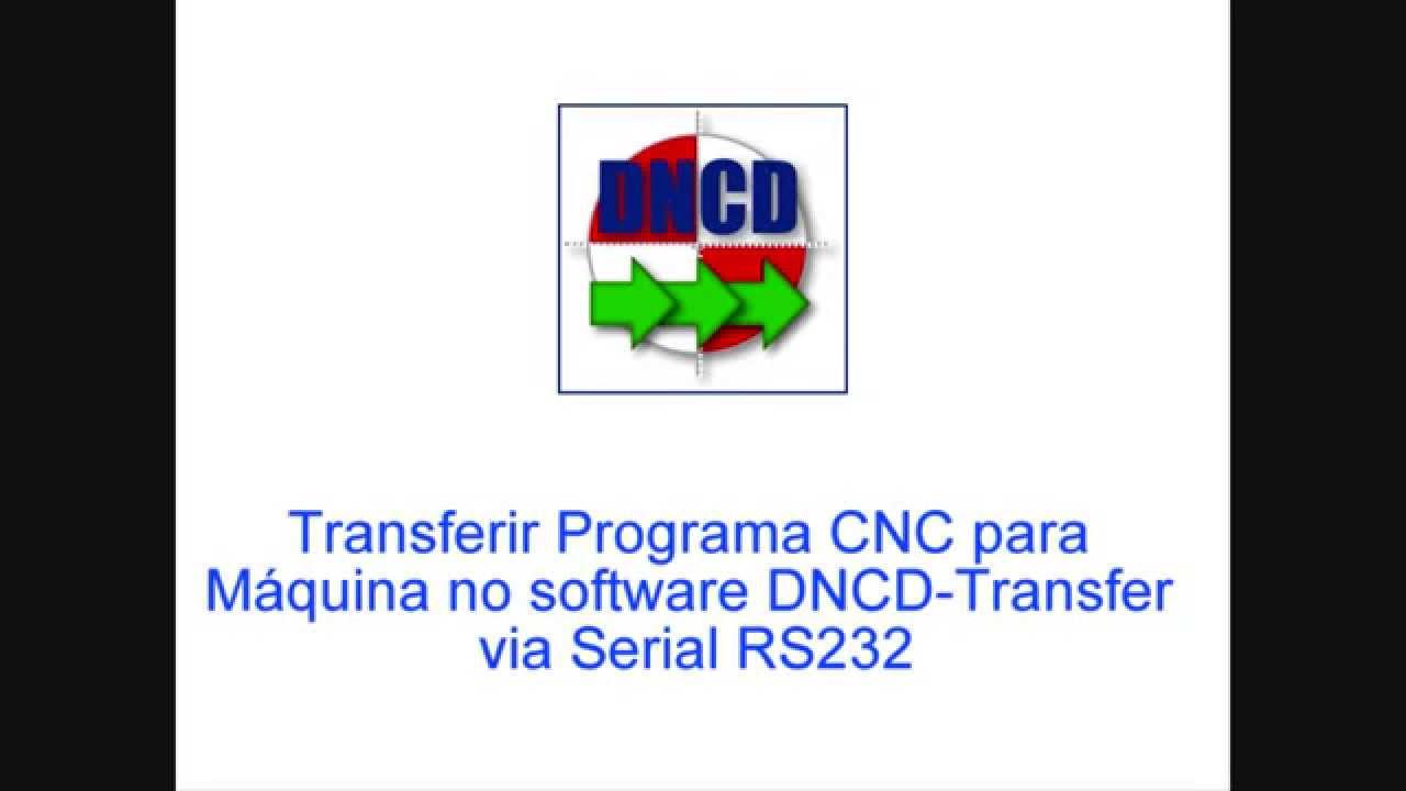 Transferir Programa CNC via Serial RS232 - YouTube