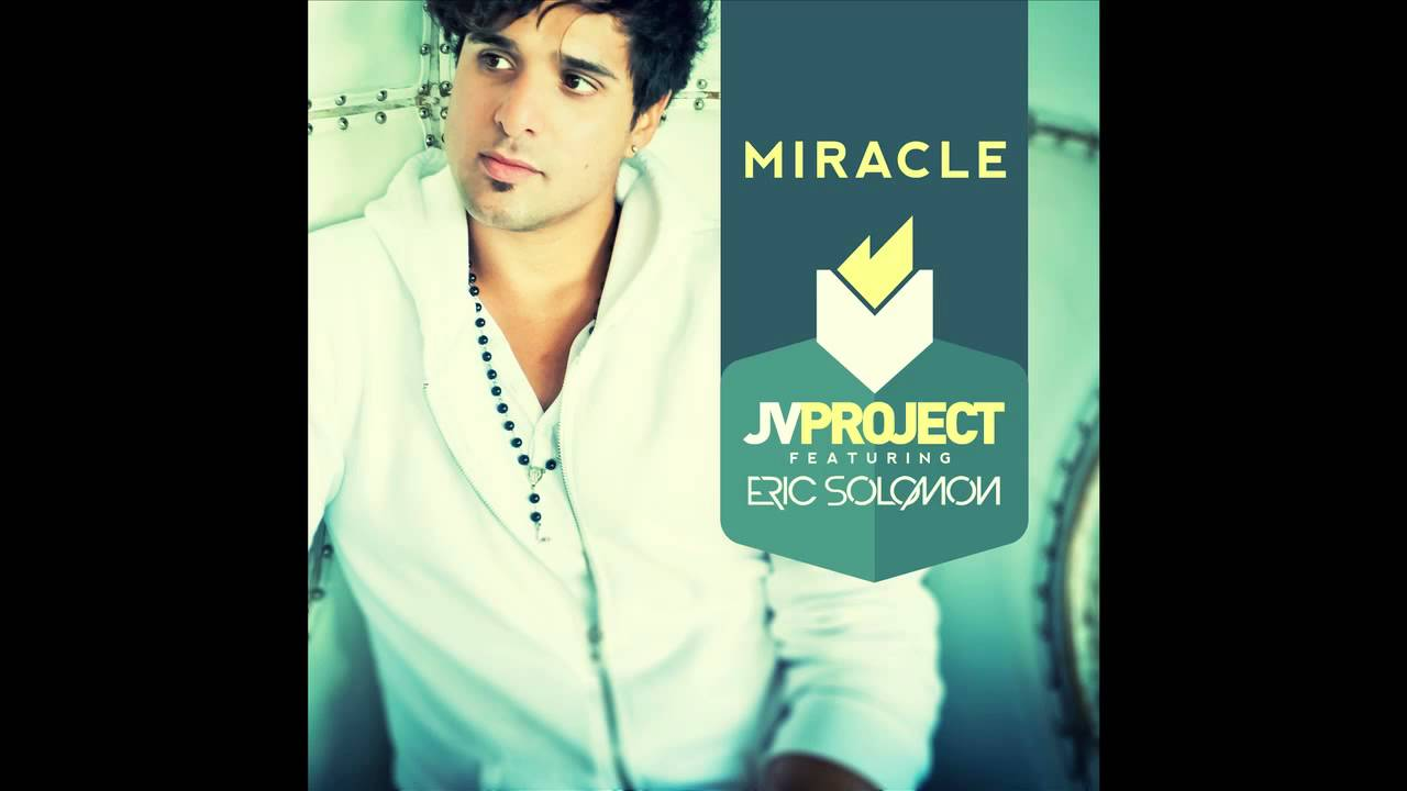 JV Project feat. Eric Solomon - Miracle (Radio Edit) (Cover Art)