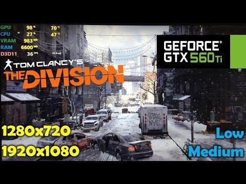 GTX 560 Ti   Tom Clancy's The Division - 1080p & 720p  